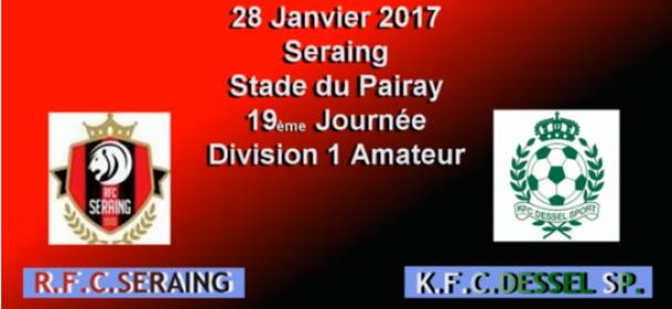 RFC Seraing – KFC Dessel Sport – 28 janvier 2017